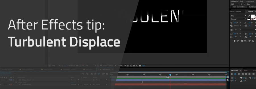 After-effects-tip-turbulent-displace